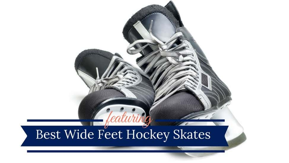 Best Hockey Skates For Wide Feet