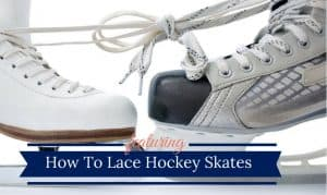 How To Lace Hockey Skates