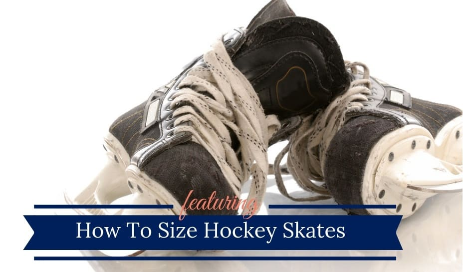 How To Size Ice Hockey Skates