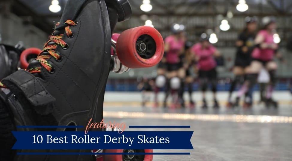 Best Roller Derby Skates