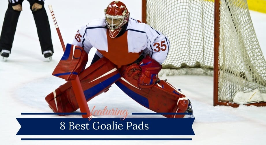 8 Best Goalie Pads (2019) | Senior, Junior, Youth Goalie Pads