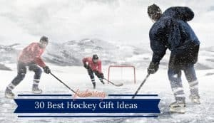 Best Gifts For Hockey Players