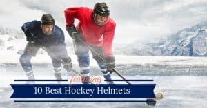Best Hockey Helmets